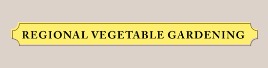 Regional Vegetable Gardening